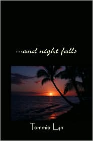 And Night Falls