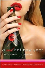 Denise Rossetti, Diana Mercury, Virginia Reede  Cynthia Eden - A Red Hot New Year