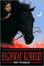 Robert Dress  Kate Thompson - Highway Robbery