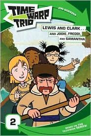 Jon Scieszka  Jennifer Frantz - Time Warp Trio: Lewis and Clark...and Jodie, Freddi, and Samantha