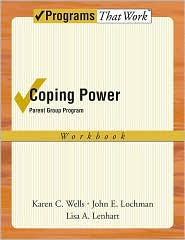 John E. Lochman, Lisa Lenhart Karen Wells - Coping Power: Parent Group Workbook 8-Copy Set: Parent Group Workbook 8-Copy Set