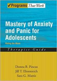 Donna B. Picus - Mastery of ANxiety and Panic for Adolescents Riding the Wave, Therapist Guide