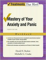 David H. Barlow - Mastery of Your Anxiety and Panic: Workbook
