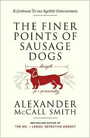 Iain McIntosh  Alexander McCall Smith - The Finer Points of Sausage Dogs