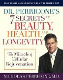 7 Secrets to Beauty, Health and Longevity