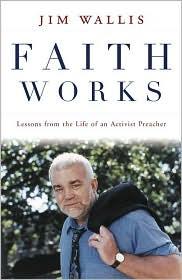 Jim Wallis - Faith Works