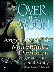 MaryJanice Davidson, Sunny, Virginia Kantra  Angela Knight - Over The Moon