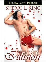 Sherri L. King - Beyond Illusion