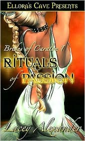 Lacey Alexander - Rituals of Passion (Brides of Caralon, Book One)
