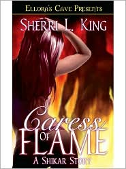 Sherri L. King - Caress of Flame (Shikar & Horde Wars)