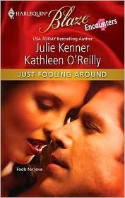 Kathleen O'Reilly  Julie Kenner - Just Fooling Around