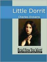 Charles Dickens - Little Dorrit:
