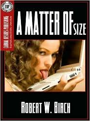 Robert W. Birch - A Matter of Size