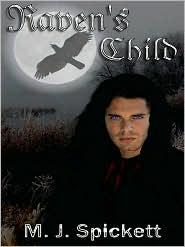 M. J. Spickett - Raven's Child