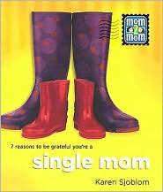 Karen Sjoblom - Mom 2 Mom Single Mom
