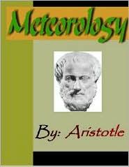 Aristotle - Meteorology - ARISTOTLE