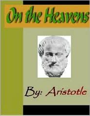 Aristotle - On the Heavens - ARISTOTLE