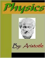 Aristotle - Physics - ARISTOTLE