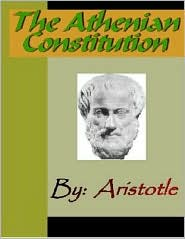 Aristotle - The Athenian Constitution - ARISTOTLE