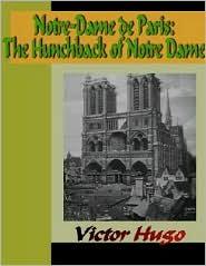 Victor Hugo - Notre-Dame de Paris - The Hunchback of Notre Dame