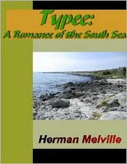 Herman melville - Typee - A Romance of the South Sea
