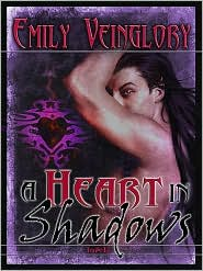 Emily Veinglory - A Heart in Shadows [Maewyn's Prophecy 4]
