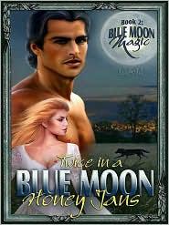 Honey Jans - Twice in a Blue Moon [Blue Moon Magic 2]