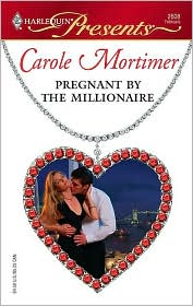 Carole Mortimer - Pregnant by the Millionaire