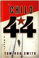 Child 44 by Tom Rob Smith: Download Cover