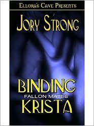 Jory Strong - Binding Krista (Book 1 in Fallon Mates series)
