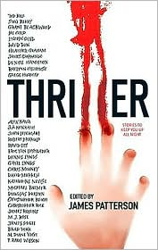 James Patterson - Thriller: Stories to Keep You up All Night