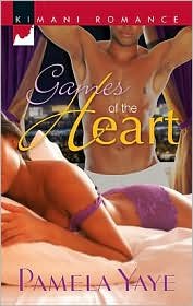 Games of the Heart, Kimani Romance Series, Pamela Yaye ...