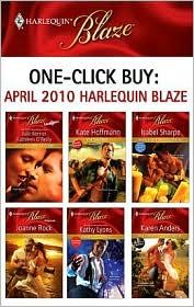 Joanne Rock, Julie Kenner, Kate Hoffmann, Kathleen O'Reilly, Kathy Lyons  Isabel Sharpe - One-Click Buy: April 2010 Harlequin Blaze