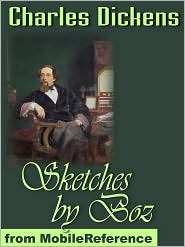 Charles Dickens - Sketches By Boz  (Mobi Classics)