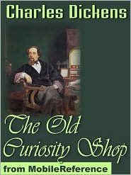 Charles Dickens - The Old Curiosity Shop  (Mobi Classics)