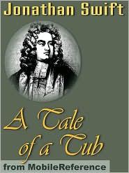 Jonathan Swift - A Tale Of A Tub  (Mobi Classics)
