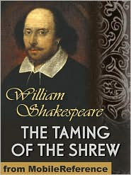 William Shakespeare - The Taming Of The Shrew  (Mobi Classics)