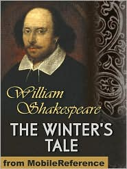 William Shakespeare - The Winter's Tale (Mobi Classics)