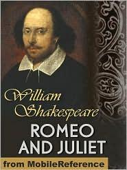 William Shakespeare - Romeo And Juliet  (Mobi Classics)