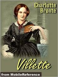 Charlotte Brontë - Villette (Mobi Classics)
