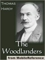 Thomas Hardy - The Woodlanders  (Mobi Classics)