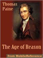 Thomas Paine - The Age Of Reason  (Mobi Classics)