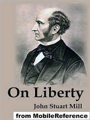 John Stuart Mill - On Liberty  (Mobi Classics)