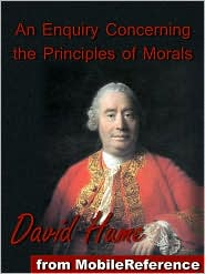 David Hume - An Enquiry Concerning The Principles Of Morals  (Mobi Classics)