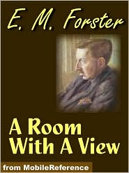 E. M. Forster - A Room With A View  (Mobi Classics)