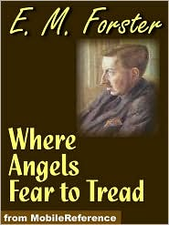 E. M. Forster - Where Angels Fear To Tread  (Mobi Classics)