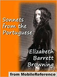 Elizabeth Barrett Browning - Sonnets From The Portuguese  (Mobi Classics)