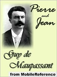 Clara Bell (Translator)  Guy de Maupassant - Pierre And Jean (Mobi Classics)