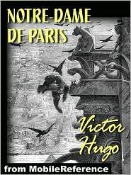 Victor Hugo - Notre-Dame De Pairs (French Edition) (Mobi Classics)