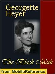 Georgette Heyer - The Black Moth (Mobi Classics)